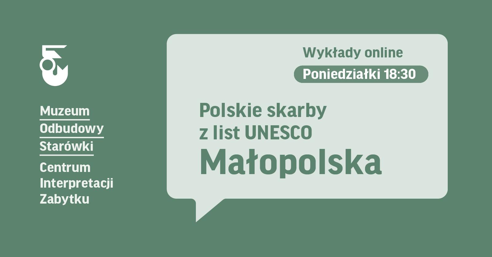 Grafika. Na zielonym tle napsi Polskie skarby z list UNESCO Małopolska.