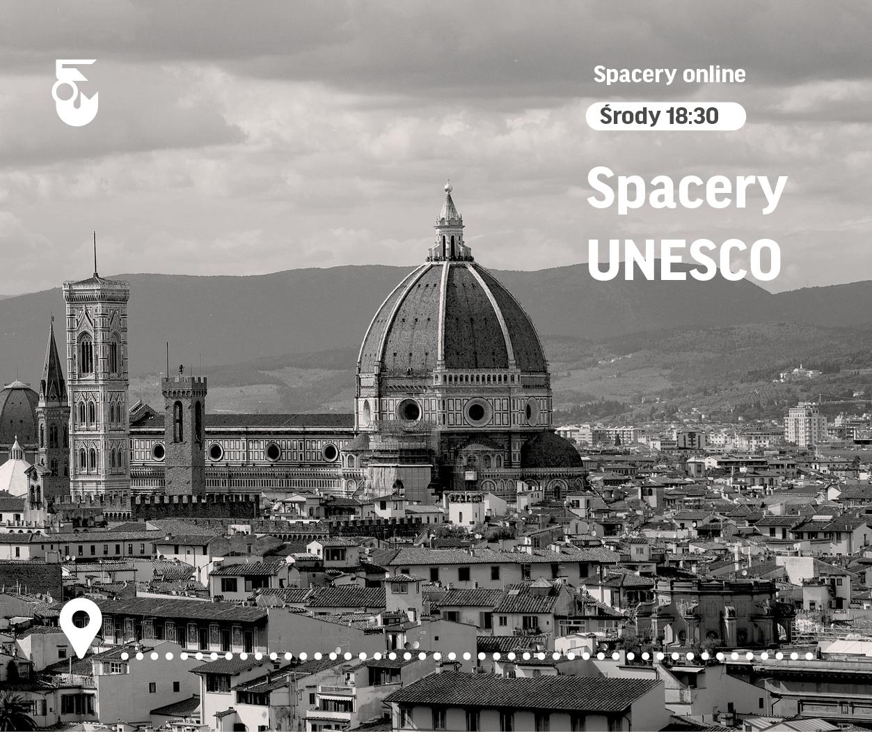 Czarno białe zdjęcie panoramy Florencji. Widok na kopułę. Napis Spacery UNESCO środa 18:30