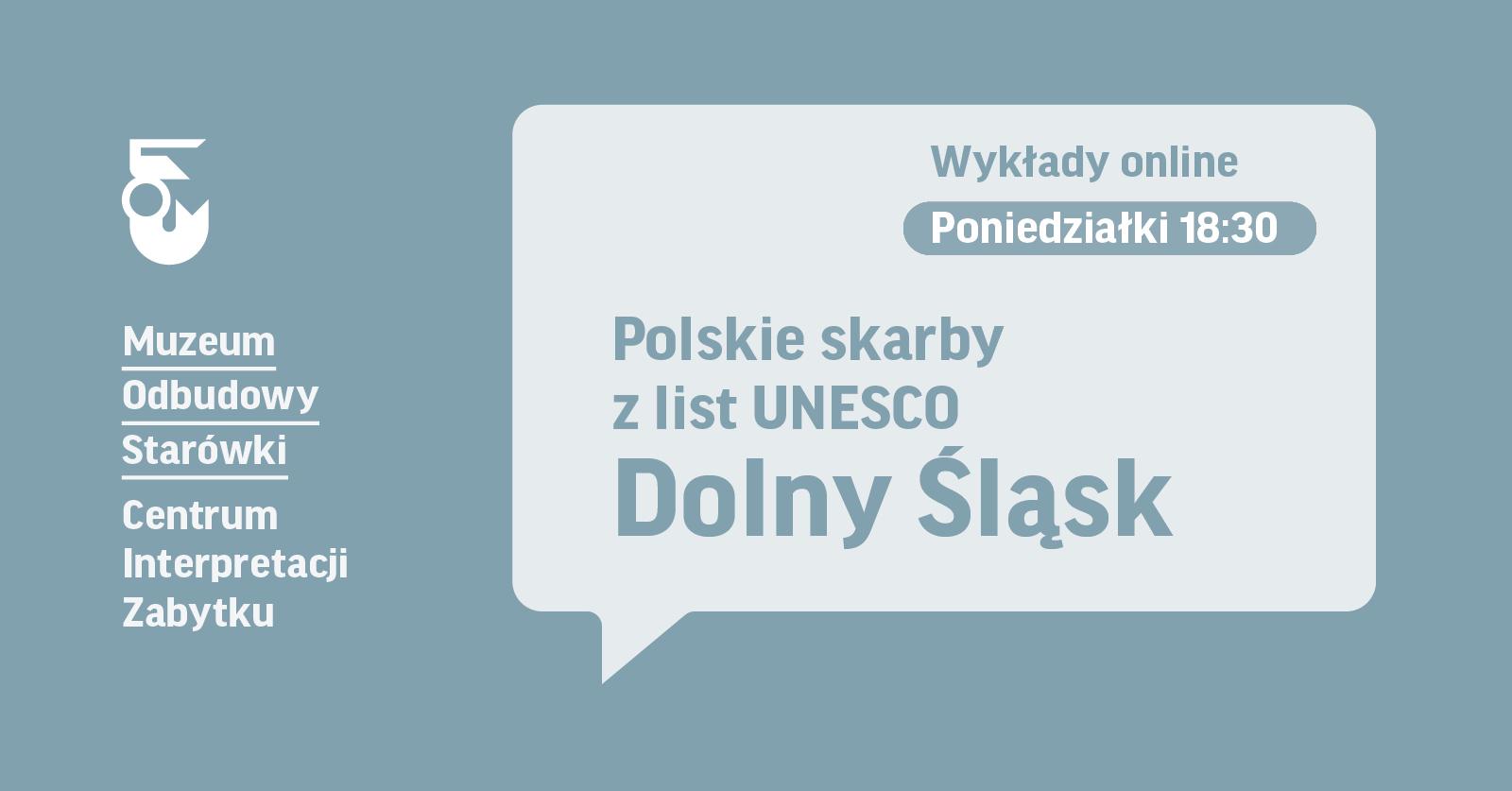 szara grafika z napisem: Polskie skarby z list UNESCO Dolny Śląsk