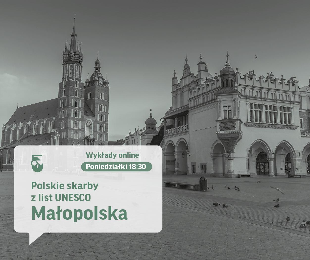 Czarno białe zdjęcie rynku Krakowskiego. Widok na kościół mariacki i sukiennice. Napis Polskie skarby z list UNESCO wykąłdy online, poniedziałek 18:30