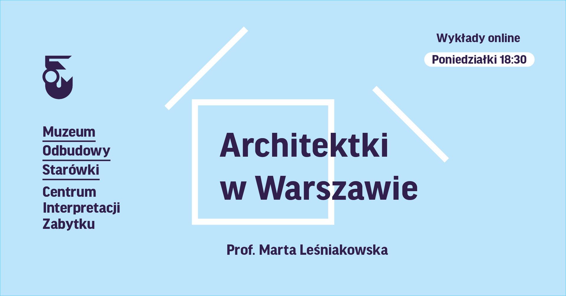 Grafika. Na jasnoniebieskim tle napis Architektki w Warszawie